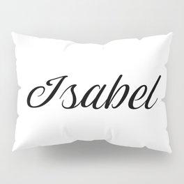 Name Isabel Pillow Sham