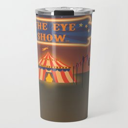 wellcome to the eye show Travel Mug