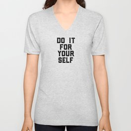 Do It, For Yourself, Love Yourself, Inspirational Art Unisex V-Neck