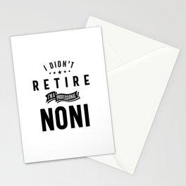 I Didn't Retire I'm a Professional Noni Stationery Cards
