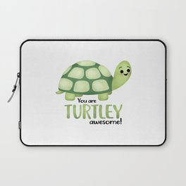 You Are Turtley Awesome! Laptop Sleeve