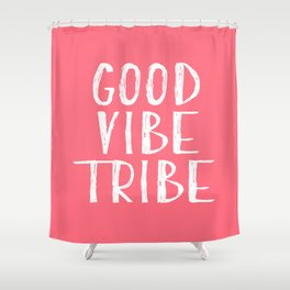 Good Vibe Tribe - Coral Pink Shower Curtain