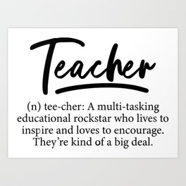 Teacher Definition Art Print