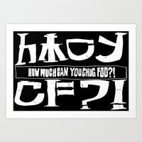 cowboy bebop Art Prints featuring Chuggalo Bebop by How Much Can You Chug Foo?!