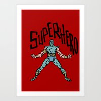 superhero Art Prints featuring SuperHero by Logan_J