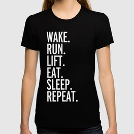 Run, Sleep, Repeat Gym Quote T-shirt