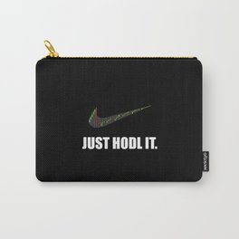 Just Hodl It Carry-All Pouch