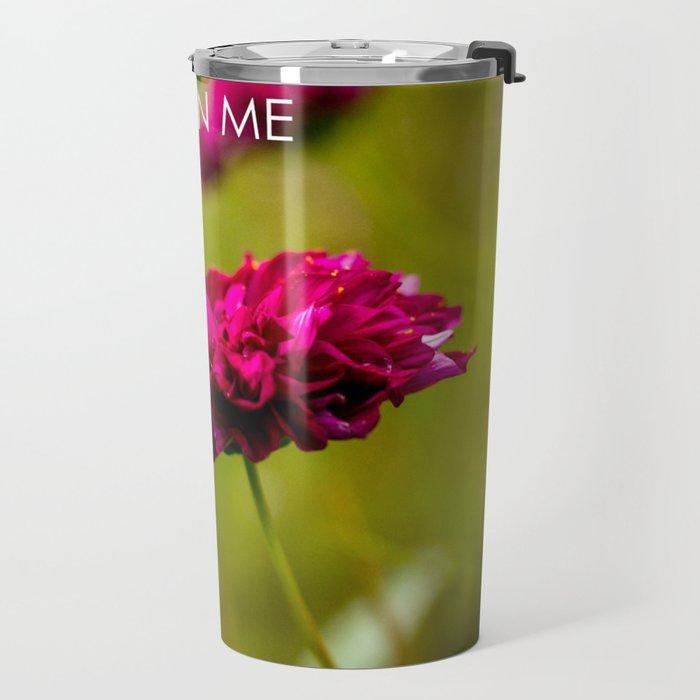 I Believe in Me Travel Mug
