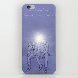thee Enlightened: Chapter 4 - Love / Connection iPhone Skin