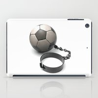 soccer iPad Cases featuring Soccer Prisoner by HenryWine