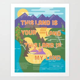 This Land is Your Land This Land is My Land Art Print
