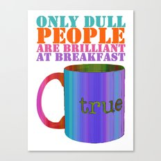 Oscar Wilde #5 Dull People Canvas Print