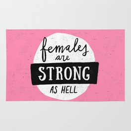 Females Are Strong As Hell Pink Rug