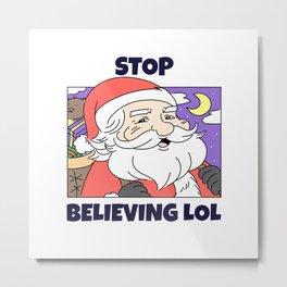 Santa Christmas Believing Metal Print