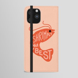 Shrimply the Best iPhone Wallet Case