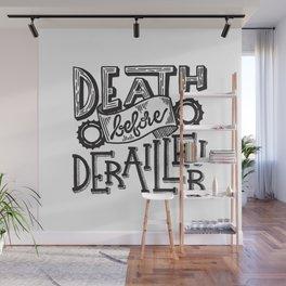 Death Before Derailleur Fixed Gear Fan Wall Mural