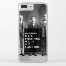 And, I love you. Clear iPhone Case