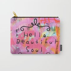 Hello beautiful soul 2 Carry-All Pouch