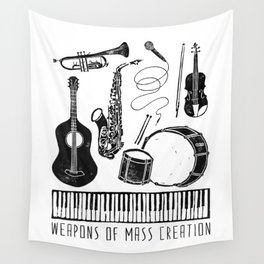 Weapons Of Mass Creation - Music Wall Tapestry