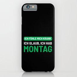 I'm Feeling Sick Sarcastic Lazy Office Humor Sleep iPhone Case