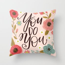 Pretty Not-So-Sweary: You Do You Throw Pillow