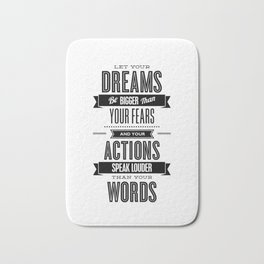 Let Your Dreams Be Bigger Than Your Fears black-white typography design poster home wall decor Bath Mat