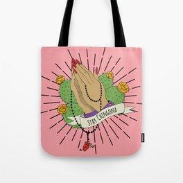 Stay Chingona Gallery Print Tote Bag