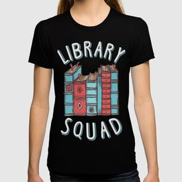 Library Squad, Reading Enthusiast Bookworm T-Shirt T-shirt