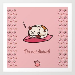 Do not disturb - cute cat sleeping Art Print