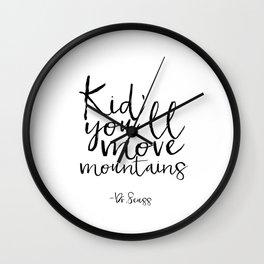 Children Poster Nursery Decor Nursery Wall Art Dr Seuss Quote Printable Art Gift Dr Seuss Quote Kids Wall Clock