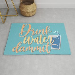 Sassy Truths - Drink Water Dammit Rug