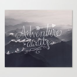 Adventure awaits Typography Gorgeous Mountain View Canvas Print