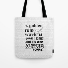 Golden Rules Tote Bag