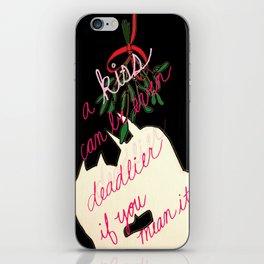 mistletoe kiss quote iPhone Skin