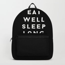 eat well sleep long travel often Backpack