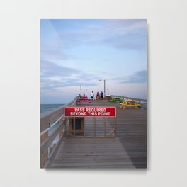 "Nags Head Fishing Pier ""Pass Required"" Metal Print"