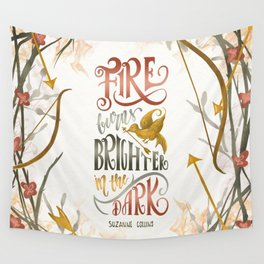 FIRE BURNS BRIGHTER Wall Tapestry