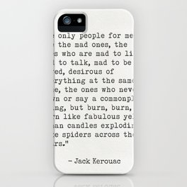"Jack Kerouac ""The only people for me are the mad ones..."" iPhone Case"