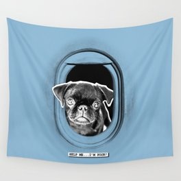PUG SUKI - HELP ME...I'M POOR!  Wall Tapestry