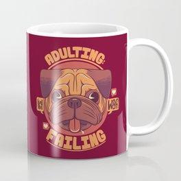 Adulting: failing Coffee Mug