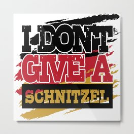 I Dont Give Schnitzel Oktoberfest German Flag Metal Print