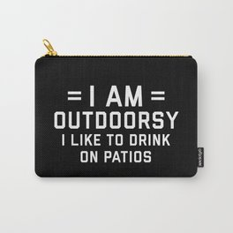 I Am Outdoorsy Funny Quote Carry-All Pouch