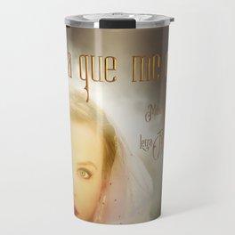 El día que me quieras Travel Mug