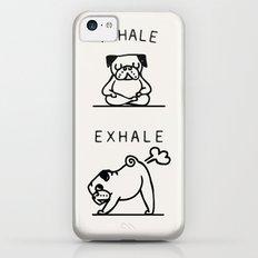 Inhale Exhale Pug Slim Case iPhone 5c