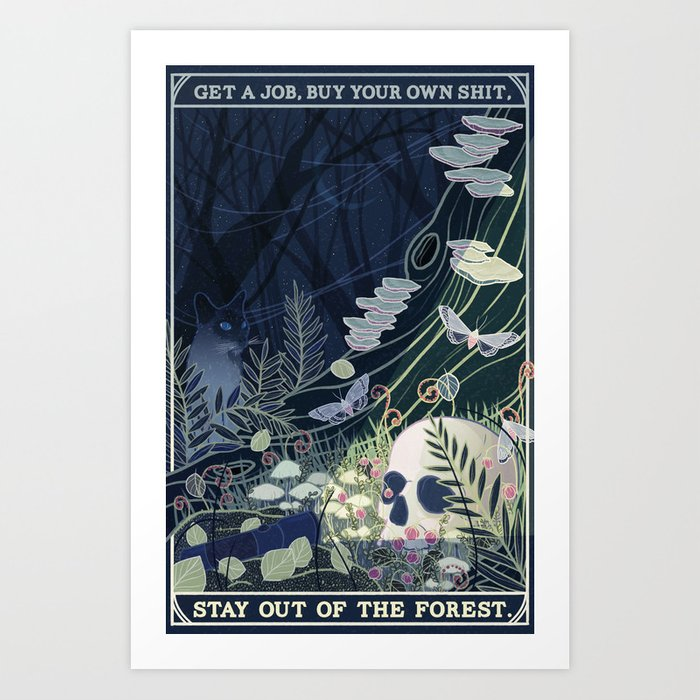 Stay out of the Forest Kunstdrucke