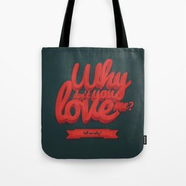 Tell me why! Tote Bag
