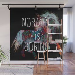 Normal is Boring (horse) Wall Mural