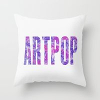 artpop Throw Pillows featuring ARTPOP by Philippa K