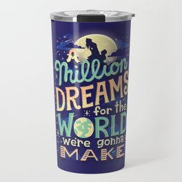 A Million Dreams Travel Mug