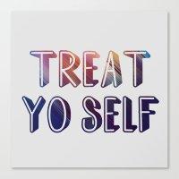 treat yo self Canvas Prints featuring treat yo self  by amyskhaleesi